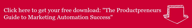 """Click here to download my free guide: """"The Productpreneur's Guide to Marketing Automation Success"""""""