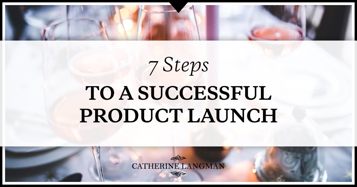 7 steps to a successful product launch