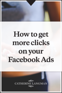 How to get more clicks on your Facebook ad