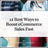Boost ecommerce sales fast