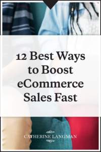 12 best ways to boost ecommerce sales fast
