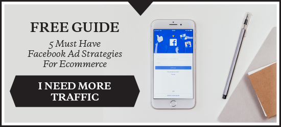 FREE DOWNLOAD: 5 must have Facebook Ad strategies for eCommerce