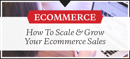 grow ecommerce sales