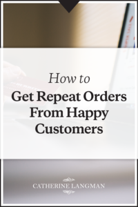 How to increase repeat purchases from happy customers