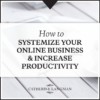 How to systemize your business