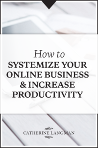 How to systemize your business for increased productivity