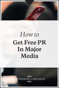How to get free PR in major media